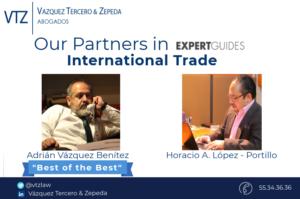 Adrián Vázque y Horacio Lopez Portillo, Mejores Abogados de Comercio Exterior en México , Ranking de Abogados, Best Lawyers in Mexico