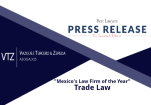 Best Lawyers, Best Trade Lawyers in Mexico, Mejor Despacho de Comercio Exterior, Mejores Abogados,