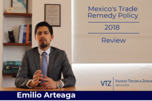 Emilio Arteaga Vázquez, Trade Remedies in Mexico, Antidumping in Mexico, Trade Lawyer in Mexico