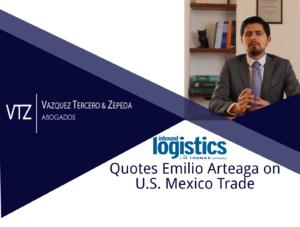 Inbound Logistics, Emilio Arteaga, US Mexico Trade, Mexican Lawyer, NAFTA, USMCA