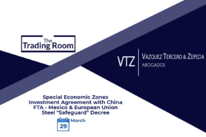 Newsletter, Special Economic Zones, Mexico and China, Lawyers, European Union, Steel, International Trade