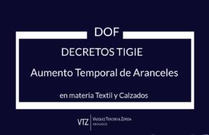 TIGIE, IGI, Textil y Calzado, Secretaría de Economía, Aranceles