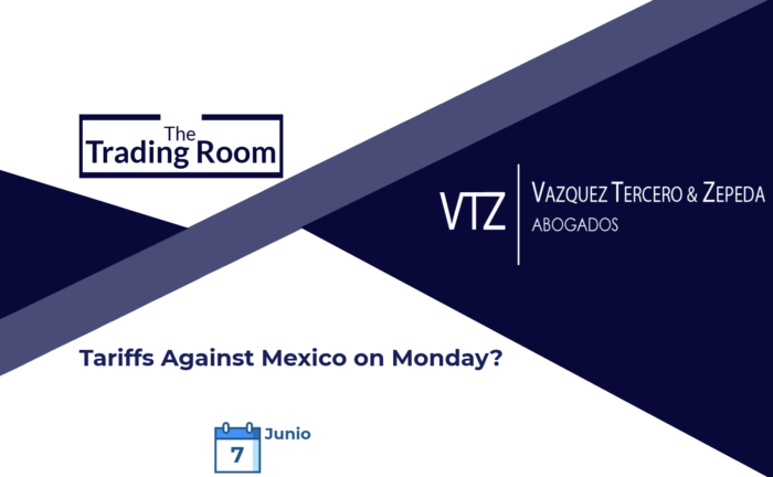 Newsletter Tariffs Against Mexico, TRUMP, USCMA