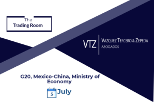 newsletter, g20, Mexico-China, Ministry of Economy, Best Lawyers, VTZ