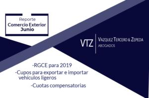 Reglas Generales de Comercio Exterior para 2019, Cupos para exportar e importar vehículos automotores ligeros y cuotas compensatorias