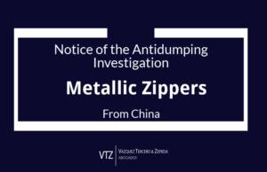 Antidumping Investigation, Metallic Zippers, Official gazette