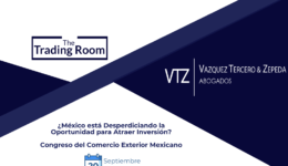 Inversion, manufactura, Mexico, Congreso Exterior Mexicano, Abogados, Comercio Internacional y Aduanas, SAT, Secretaría de Economía