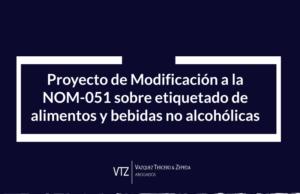 Resumen, Proyecto Modificación NOM 051, NORMA 051, nom-051-scfi/ssa1-2019, etiquetado, NOM 051 actualizada, amparo