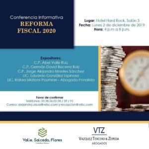 Reformas Cambios fiscales para 2020, Abogados fiscalistas, Contadores públicos, Conferencia Informativa en Guadalajara, Responsabilidad solidaria, Recaracterización de actos jurídicos, revelación de esquemas reportables
