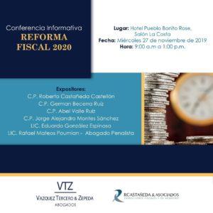 Reforma Cambios fiscales para 2020, Abogados fiscalistas, Contadores públicos, Conferencia Informativa, RCastañeda & Asociados,Vázquez, Tercero & Zepeda,Responsabilidad solidaria, Revelación de esquemas reportables,Recaracterización de actos jurídicos