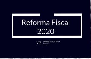 Reforma Fiscal 2020. Operaciones inexistentes o apócrifas, IVA, IEPS, ISR, Código Fiscal de la Federación, Facturación falsa