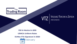 Newsletter, International Trade and Investment News in Mexico, Foreign Investment in Mexico, FDI, China, Coronavirus, USMCA, Secretaría de Economía, EUMEXFTA, Free Trade Agreement, International Trade