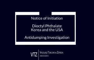 dioctyl phthalate, Korea, USA, Mexico, Eastman, Ministry of Economy, UPCI, International Trade, USMCA, antidumping, notice of initation