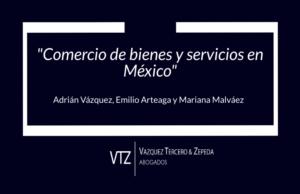 VTZ abogados contribuyó con Thomson Reuters Practical Law, entrada en vigor del TMEC,restricciones a la importación y a la exportación, remedios comerciales
