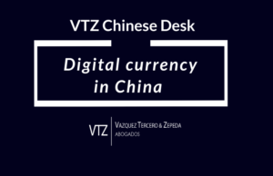People's Bank of China, Digital Currency in China, VTZ Chinese Desk, trade lawyers