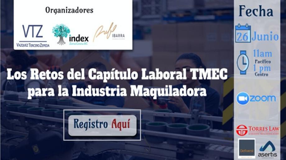 TMEC, Capítulo Laboral, Industria Maquiladora, Contratos Colectivos, Sindicatos