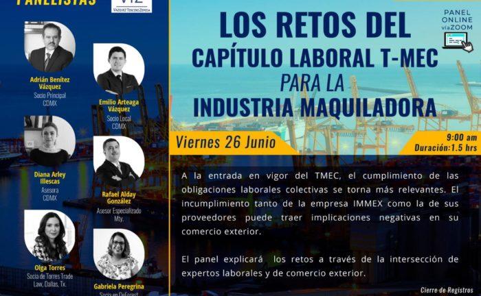 La industria maquiladora con TMEC, cumplimiento de las obligaciones laborales colectivas, empresas IMMEX nuevas obligaciones TMEC, contractos colectivos TMEC