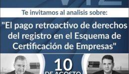 Pago retroactivo de derechos del Registro en el Esquema de Certificación de Empresas, SAT, Nota Informativa, Resumen, IVA, Operador Económico Autorizado, Socio Comercial Certificado, Beneficios de Inscripción, abogados de comercio exterior, Eduardo Zepeda, Eduardo Gonzalez, VTZ