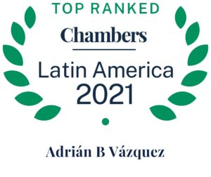 Top Mexican Lawyer, Mexican law Firm, International Trade, WTO, Customs, USMCA, Free Trade Agreements, Mexico, Adrian Vázquez, Chambers