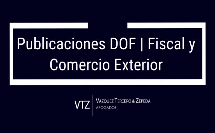 Publicaciones relevantes de Comercio Exterior y Fiscal de 2020, Tasas de impuesto general de importación, tratados de libre comercio suscritos por México, Resolución Miscelánea Fiscal para 2021