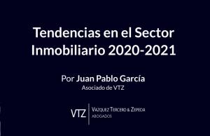 Tendencias en el sector inmobiliario 2020-2021, lo más afectado en el sector inmobiliario durante 2020, perspectivas en el sector inmobiliario, inversión inmobiliario en México 2021