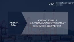 Acuerdo sobre la subcontratación especializada y de servicios compartidos, outsourcing, laboral, fiscal, ISR, IVA, reforma laboral