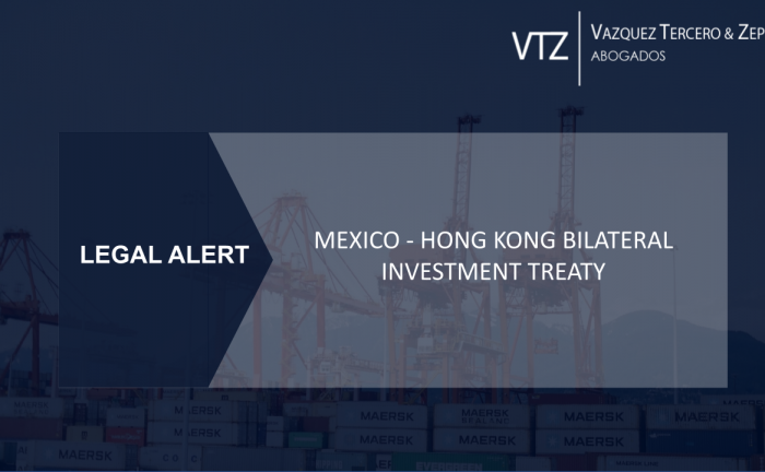 MEXICO - HONG KONG BILATERAL INVESTMENT TREATY, BIT, Doing Business, Investing Mexico, Investments, Manufacturing