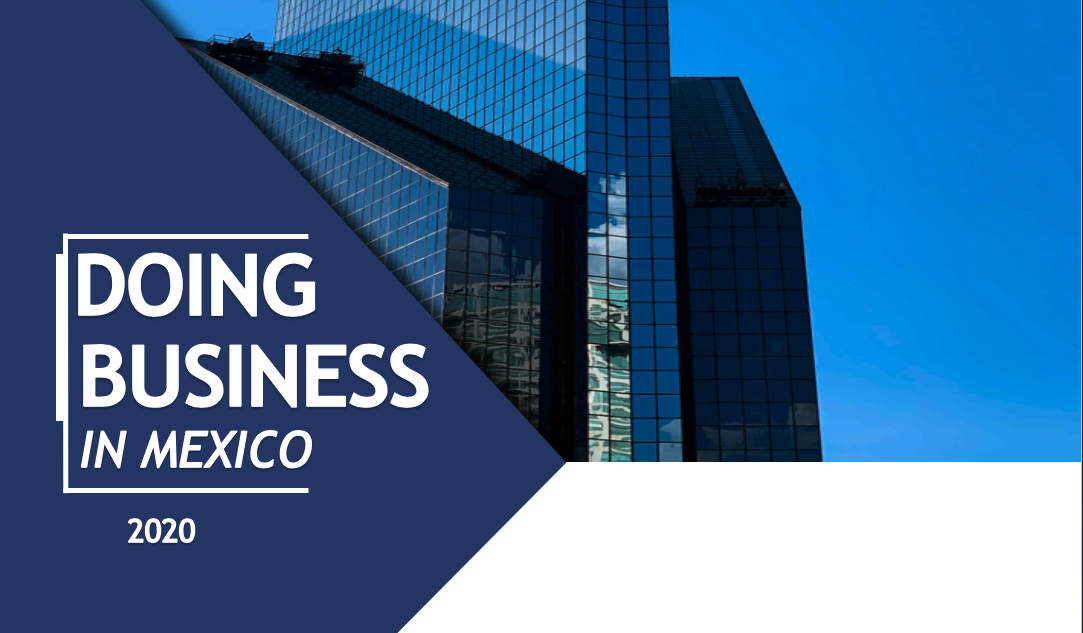 Creating a Company in Mexico: A Guide