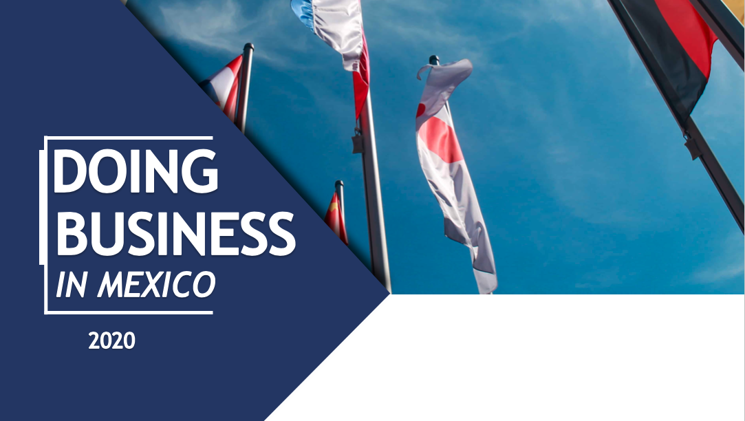 Foreign Investment in Mexico: A Guide For Foreigners