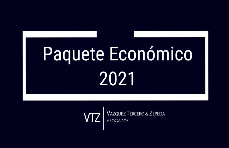 Paquete Económico para 2021 | Principales Aspectos