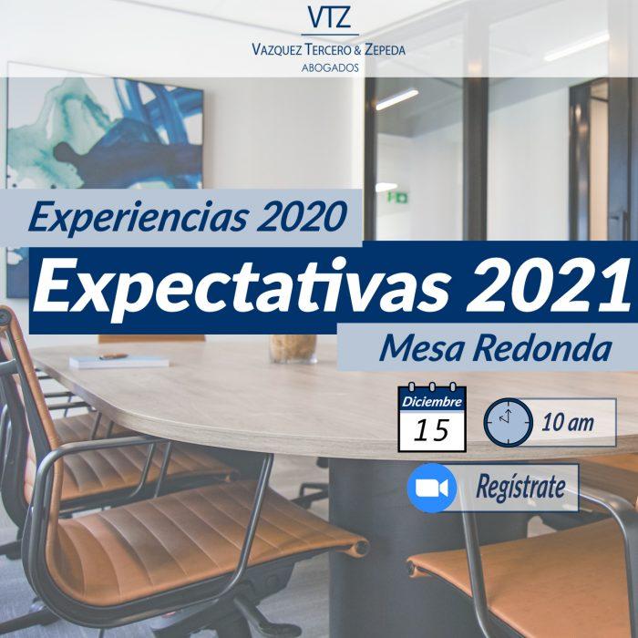 Mesa Redonda, Abogados, Webinar, 2020, 2021, comercio exterior, TMEC, IMMEX, Legal, Fiscal, Comercio Internacional, VTZ abogados, outsourcing, inmobiliario, fiscal