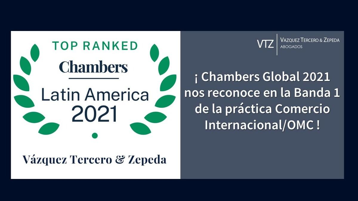 DESPACHO DE ABOGADOS ESPECIALIZADOS EN COMERCIO INTERNACIONAL | CHAMBERS AND PARTNERS 2021