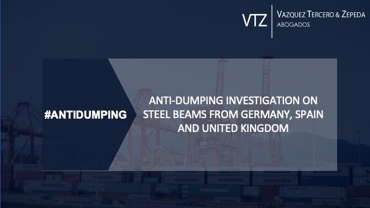 Antidumping Investigation on steel beams, Mexico, Spain, UK, Germany, International Trade, Trade Remedies, anti-dumping