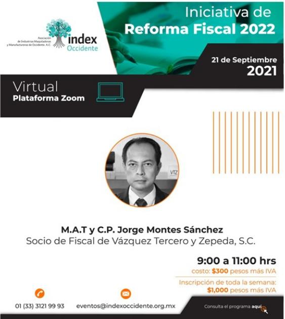 Reformas Fiscales 2022 Jorge Montes