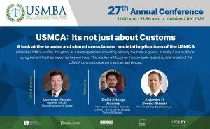 USMBA Annual Conference, USMBA Conferencia Anual, TMEC, Comercio Internacional, Aduanas, Barra de Abogados, Emilio Arteaga